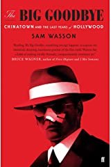 The Big Goodbye: Chinatown and the Last Years of Hollywood Kindle Edition