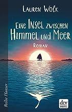 Eine Insel zwischen Himmel und Meer (Reihe Hanser) (German Edition)