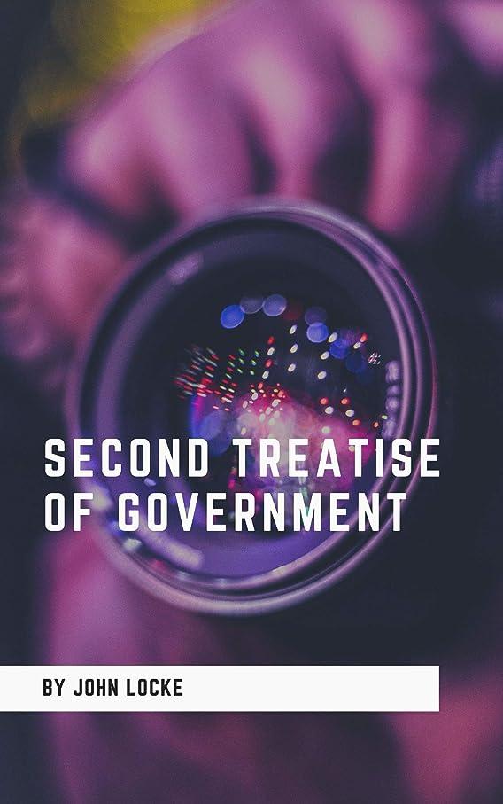 分数ガム渇きSECOND TREATISE OF GOVERNMENT (English Edition)