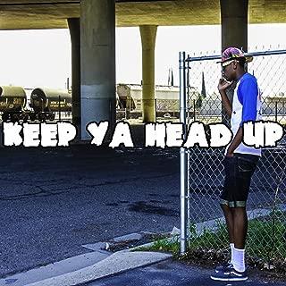 Keep Ya Head Up - Single