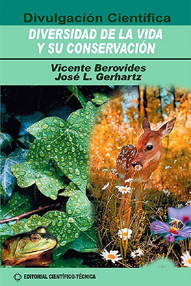 虫ストレージ欺Diversidad de la vida y su conservación (Científico Técnica) (Spanish Edition)