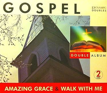 GOSPEL: Amazing Grace & Walk With Me