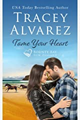 Tame Your Heart: A Small Town Romance (Bounty Bay Series Book 6) Kindle Edition
