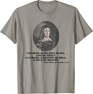 John Milton Heaven of Hell Paradise Lost Quote T-Shirt