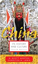 China: Its History and Culture: It's History and Culture