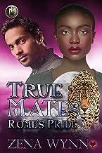 Rome's Pride (True Mates Book 6)