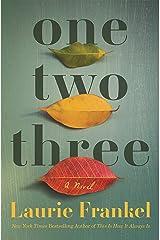 One Two Three: A Novel Kindle Edition