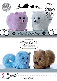 King Cole Tinsel Chunky & DK Knitting Pattern Pomeranian Dogs Pooch Parlour Toy (9077)