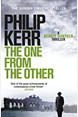The One From The Other: Bernie Gunther Thriller 4 (Bernie Gunther Mystery) Kindle Edition
