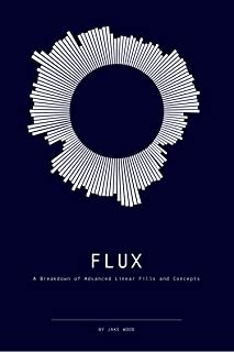FLUX: A Breakdown of Advanced Linear Fills and Concepts for Drum Set (English Edition)