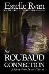 The Roubaud Connection (Book 12) (Genevieve Lenard) Kindle Edition