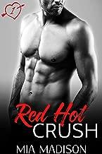 Red Hot Crush: A Steamy Valentine Romance (English Edition)