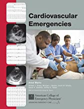 Cardiovascular Emergencies: Cardiovascular Treatment Recommendations Supported by Evidence