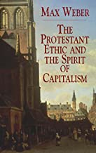 The Protestant Ethic and the Spirit of Capitalism (Economy Editions) (English Edition)