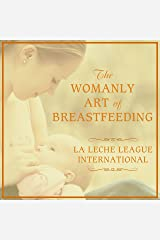 The Womanly Art of Breastfeeding Audible Audiobook