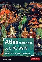 Livres Atlas historique de la Russie (Atlas Mémoires) PDF
