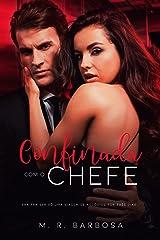 CONFINADA COM O CHEFE: Quarentena com o CEO eBook Kindle