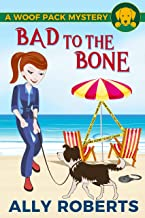 Bad to the Bone (A Woof Pack Mystery Book 5)
