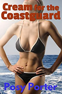 Cream for the Coastguard (Hucow Meets Men in Uniform Book 3)