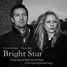 Bright Star: A Song Cycle on Poems by John Keats & Two Original Christmas Songs