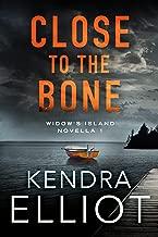 Close to the Bone (Widow's Island Novella Book 1)