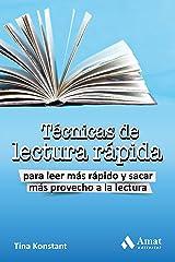 Técnicas de lectura rápida: Para leer más rápido y sacra más provecho a la lectura (Spanish Edition) Kindle Edition