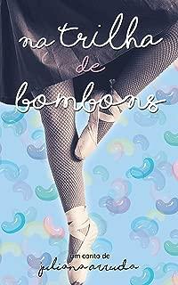 Na trilha de bombons (Portuguese Edition)