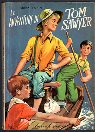 Le Avventure Di Tom Sawyer Di Mark Twain, Ed. Boschi 1955