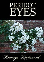 Peridot Eyes (Stories of Life, Stories of Love Book 4)
