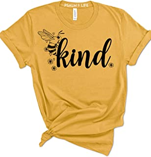 Psalm Life Bee Kind Cute Woman's Summer T-Shirt - Save The Bees Graphic Tee