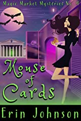 Mouse of Cards (Magic Market Mysteries Book 4) Kindle Edition