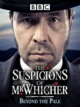 the suspicions of mr whicher beyond the pale
