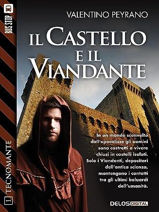 Il castello e il viandante: Tecnomante 1