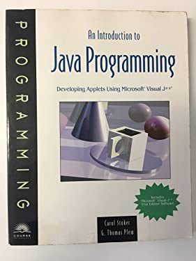 An introduction to Java programming: Developing applets using Microsoft® Visual J++