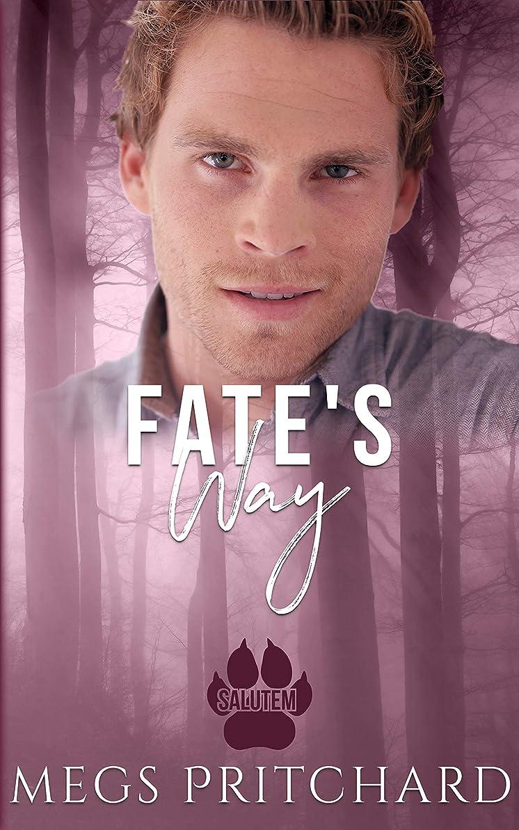 ビルダー賠償年次Fate's Way (Salutem Book 4) (English Edition)