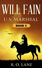Will Fain, U. S. Marshal: Book 5