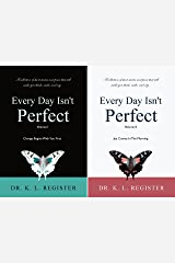 Every Day Isn't Perfect, Volumes I and II (2 Book Series) Kindle Edition