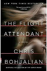 The Flight Attendant: A Novel Kindle Edition