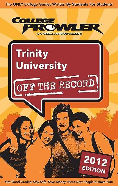 Trinity University 2012 (English Edition)
