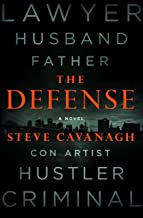 The Defense: A Novel (Eddie Flynn Book 1)