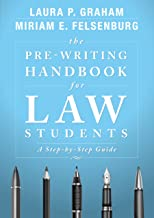 The Pre-Writing Handbook for Law Students: A Step-by-Step Guide