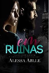 EM RUÍNAS (Livro único) eBook Kindle