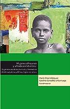 Mujeres africanas y Afrodescendientes (Africanías) (Spanish Edition)