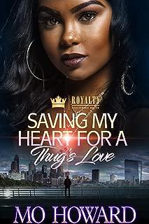 Saving My Heart For A Thug's Love