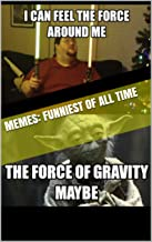 Memes: Funniest of All Time: Science Memes (Cat, Life, Anime, Manga, Minecraft, Nerd)