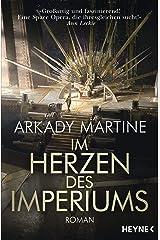 Im Herzen des Imperiums: Roman (German Edition) Format Kindle