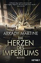 Im Herzen des Imperiums: Roman (German Edition)