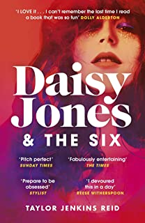 Daisy Jones and The Six: Read the book everyone's talking about this summer