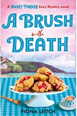 A Brush with Death (A Nosey Parker Cozy Mystery, Book 2) Kindle Edition
