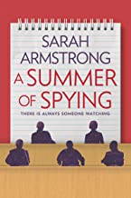 A Summer of Spying